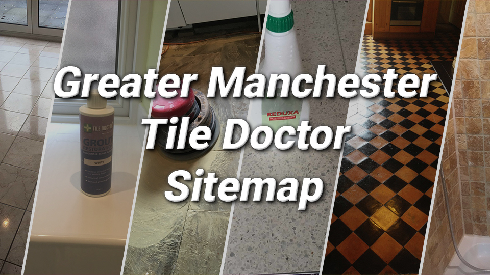 Greater Manchester Tile Doctor Sitemap